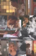 Stay True by Jiley_Obsessed