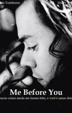 Me Before You by Celliewbarreto