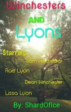 Winchesters And Lyons by ShardOfIce