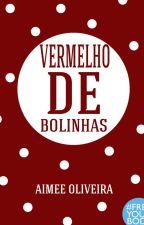 Vermelho de bolinhas by aimeeoliveira