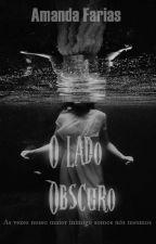 O Lado Obscuro by realAmanda