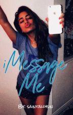 iMessage Me ⇒ Ally/You/5H (#Wattys2017) by saintallysin