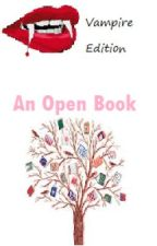 An Open Book: Vampire Edition by Samantha_leon