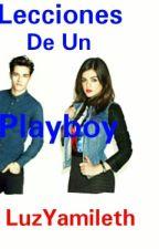 Lecciones De Un Playboy by luzyamilet