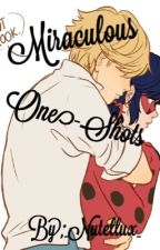 One-Shots Miraculous  by _Nutellux_