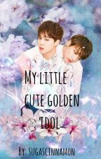 My Little Cute Golden Idol || P.J.M + J.J.K by SUGASCINNAMON