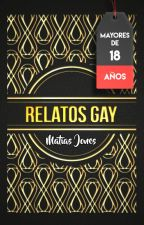 RELATOS GAY by Matiasj24