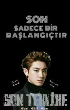 SON TEHLİKE by Ece_Elif_Ece