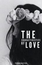 the characteristics of love ✔ by othaur