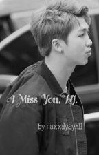 """""""I Miss You, NJ."""" by axxdysyhll"""