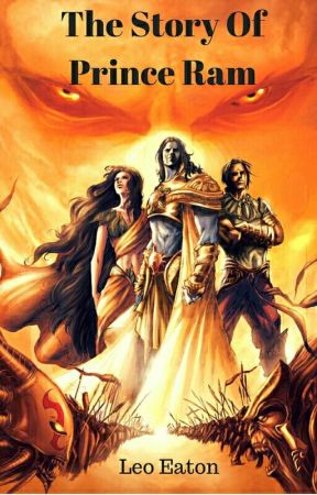 The Story Of Prince Ram by LeoEaton