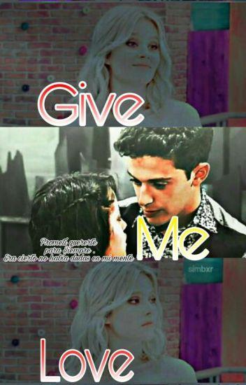 """Give Me Love"" #SoyLunaAwsrds017 Y #GalaxyAwards2017"