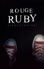 Rouge Ruby by viequetoutart