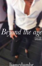 Beyond the age (l.s) by liamrdumbr