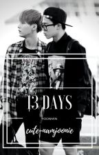 13 Days - [YOONMIN] by cute-namjoonie