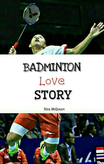 Badminton Love Story [ON EDITING]