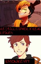 Yandere!Bill Cipher X Reader X Dipper Pines by Rmonkey17