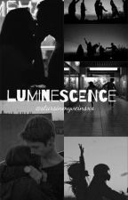 luminescence by starsinmyveinsxx