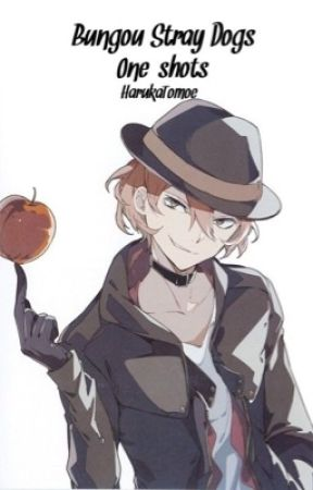 Bungou Stray Dogs (Various x Reader)  by HarukaTomoe