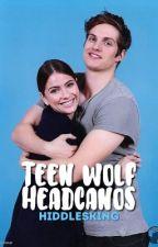Teen Wolf Headcanons. by thalryn