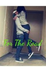 For The Road by _Trapunzel