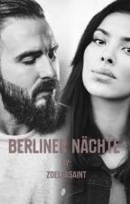 Berliner Nächte (Shindy FF) by ZoellaSaint