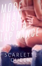 Roswell Trilogy #1: More Than Just A Lap Dance by ScarletteQueen