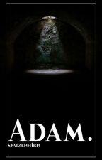 Adam. by Spatzenhirn