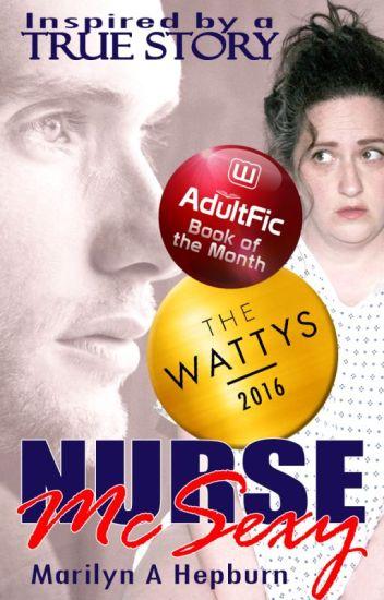 NURSE McSEXY (2016 Wattys Winner)