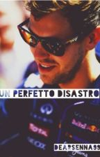 Un perfetto disastro || F1  by DearSenna99