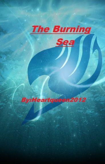 The Burning Sea(Natsu x Reader)