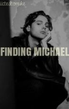 Finding Michael / Kidnapped sequel by addiictedtomuke