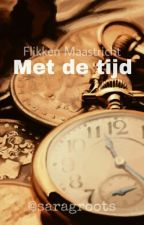 Met de Tijd - Flikken Maastricht by saragroots