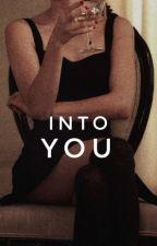 Into You >> Chanbaek  by shutupvamp