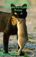 Los Gatos Guerreros: Guía Para Los Cazadores: Presas © by Pluma_Sakura