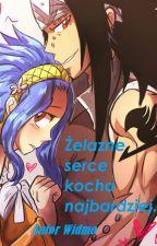 Fairy Tail : Gajeel x Levy . Żelazne serce kocha najbardziej. by AutorWidmo