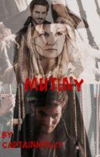 Mutiny by CaptainMolly