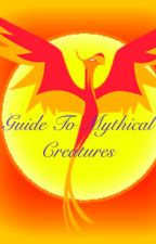 Guide to Mythical Creatures by drittenlover