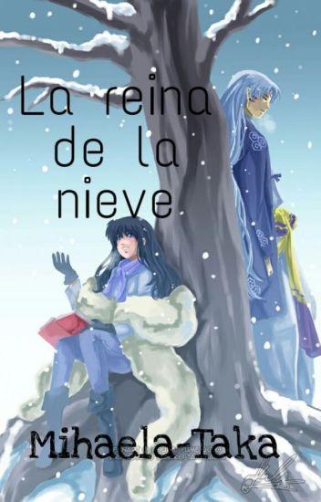 La reina de la nieve [Inuyasha]