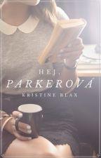 Hej, Parkerová! ✓ (PREBIEHA ÚPRAVA) by KristineBlax