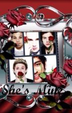 She's Mine ( One Direction Fan Fiction ) by tuomgirl