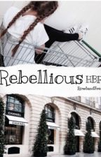 REBELLIOUS//HBR// (DISCONTINUED) by rowlandfreak