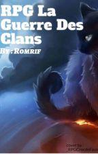 Rpg la guerre des clans  by Romrif
