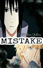 MISTAKE(Under Editing) by SeroEros