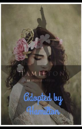 Adopted By Hamilton by Rose_Hamilton