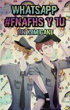 ⚽ Whatsapp ⚽ 《#FNAFHS y TU》 ;; Akellie-Chan  by linkamigane