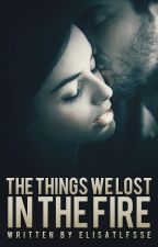 The things we lost in the fire by elisatlfsse