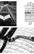 Islam entre frères et sœurs: Rappels, Hadiths, Histoires,... Sur l'Islam  by Muslima_Ya_Rabi