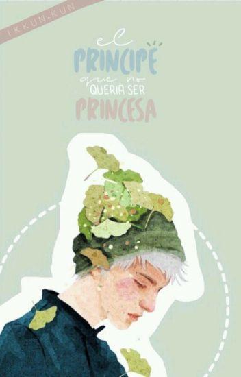 El Príncipe Que No Quería Ser Princesa (L. Awards)