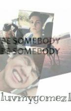 Be Somebody by zosiadembosia